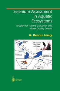 Selenium Assessment in Aquatic Ecosystems
