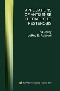 Applications of Antisense Therapies to Restenosis
