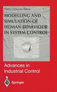 Modelling and Simulation of Human Behaviour in System Control