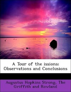 A Tour of the issions; Observations and Conclusions