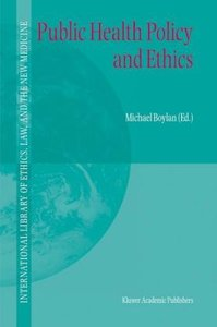 Public Health Policy and Ethics