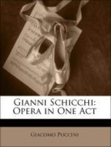 Gianni Schicchi: Opera in One Act