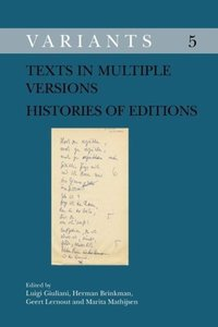 Texts in Multiple Versions Histories of Editions