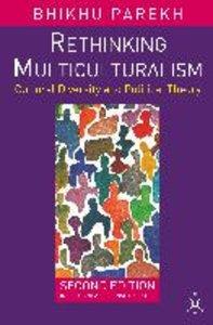 Rethinking Multiculturalism