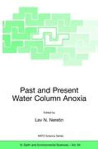Past and Present Water Column Anoxia