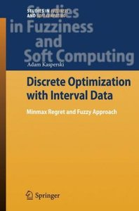 Discrete Optimization with Interval Data