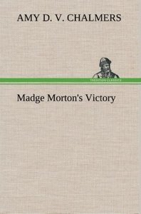 Madge Morton's Victory