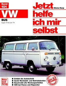 VW Transporter / Bus. August '72 bis Juni '79, alle Modelle