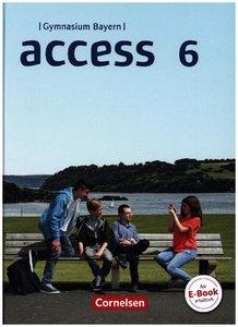 Access - Bayern 6. Jahrgangsstufe - Schülerbuch