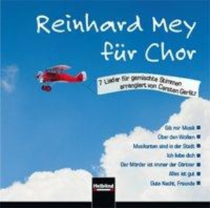 Reinhard Mey für Chor (CD+)