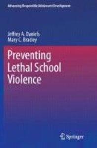 Preventing Lethal School Violence