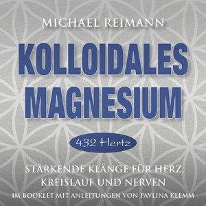 Kolloidales Magnesium [432 Hertz]
