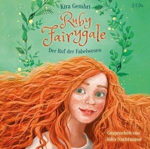 Ruby Fairygale - Der Ruf der Fabelwesen, 3 Audio-CD