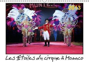 Les Etoiles du cirque à Monaco 2013 (Calendrier mural 2015 DIN A