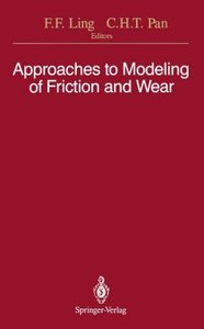 Approaches to Modeling of Friction and Wear