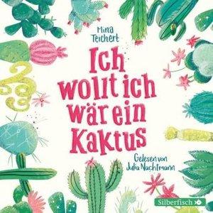 Ich wollt, ich wär ein Kaktus
