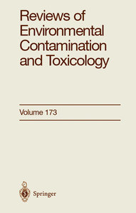 Reviews of Environmental Contamination and Toxicology 173