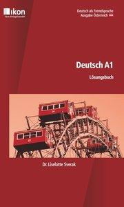 Deutsch A1 Lösungsbuch. Ausgabe Österreich
