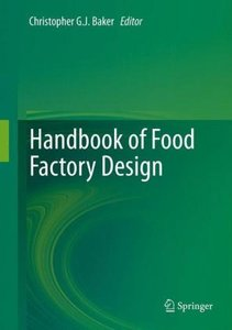 Handbook of Food Factory Design