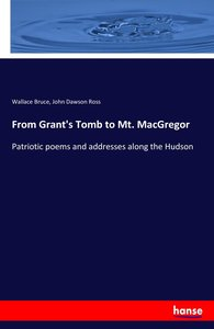 From Grant\'s Tomb to Mt. MacGregor