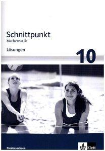 Schnittpunkt Mathematik - Ausgabe für Niedersachsen. Lösungen 10