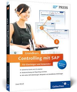 Controlling mit SAP: Der Grundkurs für Einsteiger und Anwender