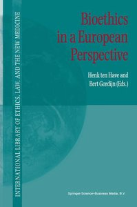 Bioethics in a European Perspective