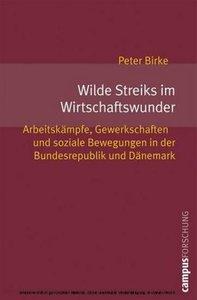 Wilde Streiks im Wirtschaftswunder