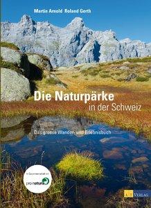Naturpärke der Schweiz