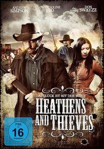 Heathens and Thieves - Das Glück ist mit dem Bösen