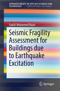 Seismic Fragility Assessment for Buildings due to Earthquake Exc