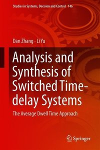 Analysis and Synthesis of Switched Time-delay Systems