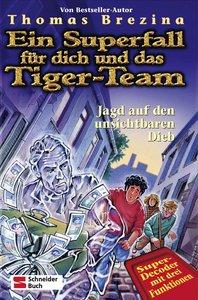 Ein Superfall für dich und das Tiger-Team 08. Jagd auf den unsic
