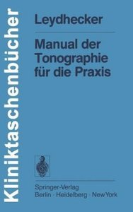 Manual der Tonographie für die Praxis