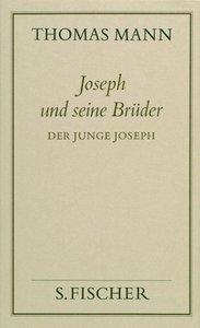 Joseph und seine Brüder II. Der junge Joseph ( Frankfurter Ausga
