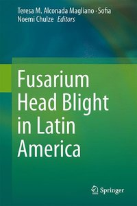 Fusarium Head Blight in Latin America
