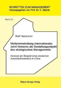 Weiterentwicklung internationaler Joint Ventures als Gestaltungs