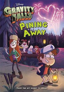 Disney: Gravity Falls Pining Away