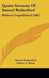 Quaint Sermons Of Samuel Rutherford