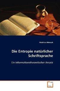 Die Entropie natürlicher Schriftsprache