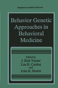 Behavior Genetic Approaches in Behavioral Medicine