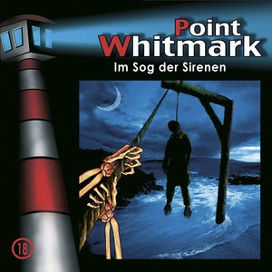 Point Whitmark 18. Im Sog der Sirenen