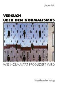 Versuch über den Normalismus