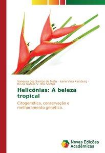 Helicônias: A beleza tropical