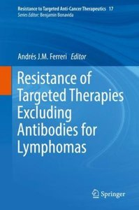 Resistance of Targeted Therapies Excluding Antibodies for Lympho