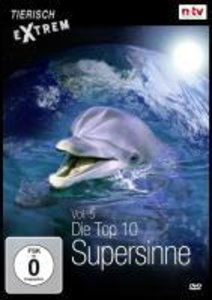 Tierisch Extrem Vol. 5 - Die Top 10 Supersinne