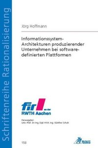 Informationssystem-Architekturen produzierender Unternehmen bei