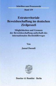 Extraterritoriale Beweisbeschaffung im deutschen Zivilprozeß.
