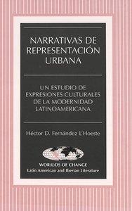 Narrativas de representación urbana