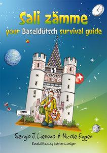 Sali zämme - your Baseldütsch survival guide